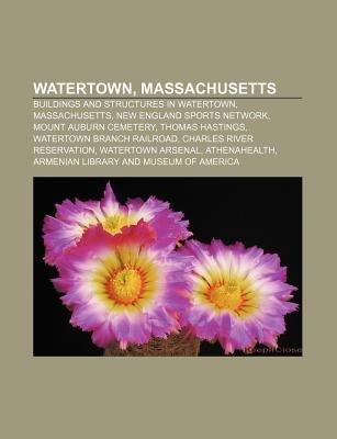 Watertown, Massachusetts - Buildings and Structures in Watertown, Massachusetts, New England Sports Network, Mount Auburn...