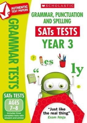 Grammar, Punctuation and Spelling Test - Year 3 (Paperback, 2nd edition): Catherine Casey