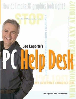 Leo Laporte's PC Help Desk (Paperback): Mark Edward Soper, Leo Laporte