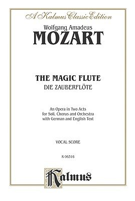 The Magic Flute - German, English Language Edition, Comb Bound Vocal Score (German, Paperback): Wolfgang Amadeus Mozart