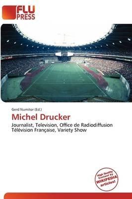 Michel Drucker (Paperback): Gerd Numitor