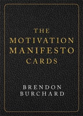 The Motivation Manifesto Cards - A 60-Card Deck (Cards): Brendon Burchard