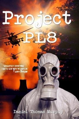 Project PL 8 (Paperback): Daniel Thomas Murphy
