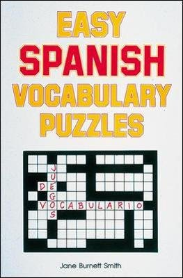Easy Spanish Vocabulary Puzzles (Paperback, Ed): Jane Burnett Smith