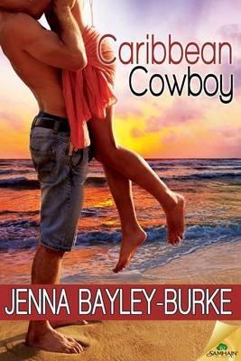 Caribbean Cowboy (Electronic book text): Jenna Bayley-Burke