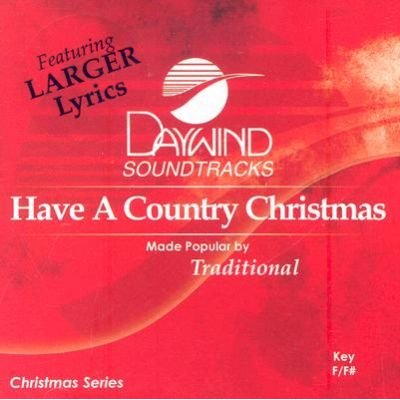 Daywind Trax - Have a Country Christmas (CD): Daywind Trax