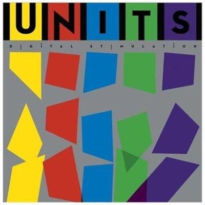 Units - Digital Stimulation (Vinyl record): Units