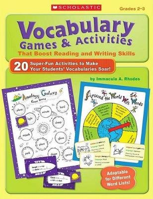 Vocabulary Games & Activities That Boost Reading and Writing Skills, Grades 2-3 (Paperback): Immacula A Rhodes