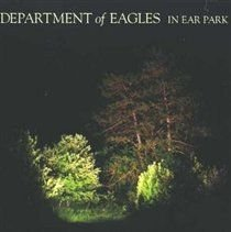 Department Of Eagles - In Ear Park (CD): Department Of Eagles