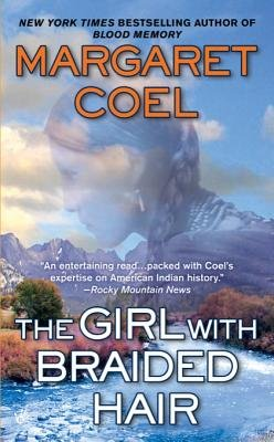 The Girl with Braided Hair (Electronic book text): Margaret Coel
