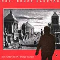 Bruce Hampton - One Ruined Life of a Bronze Tourist (CD): Bruce Hampton