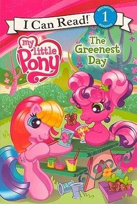 My Little Pony The Greenest Day (Hardcover, Turtleback School & Library ed.): Jennifer Christie