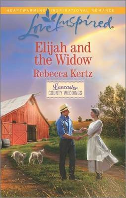Elijah and the Widow (Paperback): Rebecca Kertz