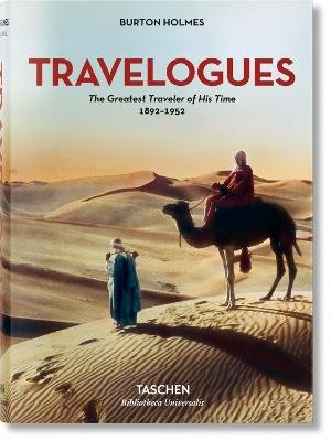 Burton Holmes. Travelogues. The Greatest Traveler of His Time (Hardcover): Genoa Caldwell