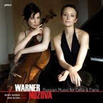 Various Artists - Warner/Nuzova: Russian Music for Cello and Piano (CD): Wendy Warner, Irina Nuzova, Gregor Piatigorsky,...