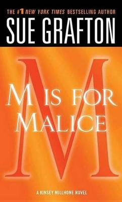 M Is for Malice (Electronic book text): Sue Grafton