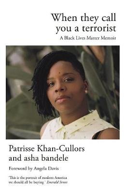 When They Call You a Terrorist - A Black Lives Matter Memoir (Paperback, Main): Patrisse Khan-Cullors, Asha Bandele