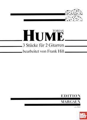 Tobias Hume - 3 Stucke Fur 2 Gitarren (Sheet music): Frank Hill