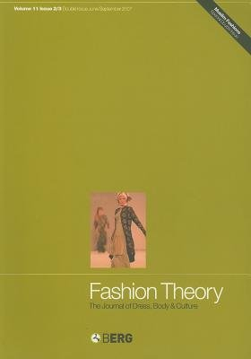 Fashion Theory - The Journal of Dress, Body and Culture (Paperback, Illustrated Ed): Emma Tarlo, Annelies Moors