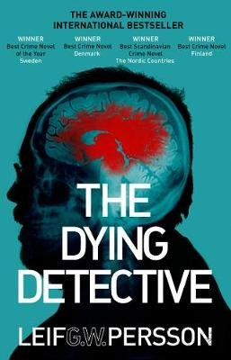 The Dying Detective (Electronic book text): Leif GW Persson