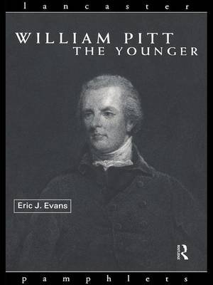 William Pitt the Younger (Hardcover): Eric J. Evans