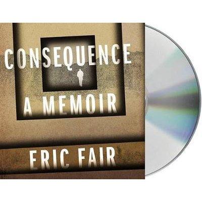 Consequence - A Memoir (Standard format, CD): Eric Fair