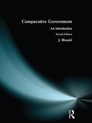 Comparative Government Introduction (Paperback, 2nd Revised edition): Jean Blondel