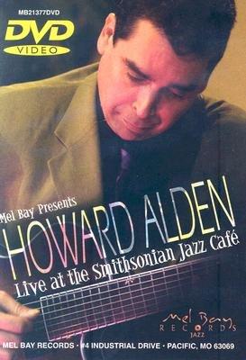 Howard Alden: Live at the Smithsonian Jazz Cafe (Region 1 Import DVD): Howard Alden