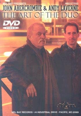 John Abercrombie / Andy Laverne - The Art of the Duo (DVD): John Abercrombie, Andy Laverne