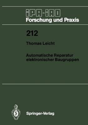 Automatische Reparatur Elektronischer Baugruppen (German, Paperback): T. Leicht