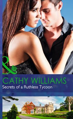 Secrets of a Ruthless Tycoon (Hardcover, Library Ed): Cathy Williams