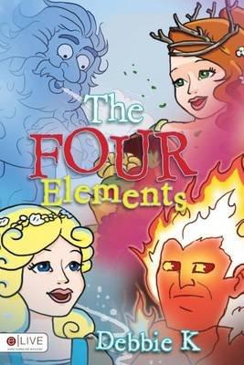 The Four Elements (Paperback): Debbie K