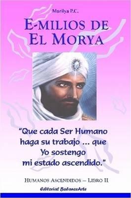 Emilios De El Morya - Libro II (Spanish, Paperback): Marilya PC