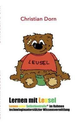 Lernen Mit Leusel! (German, Paperback): Christian Dorn