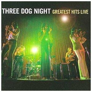 Three Dog Night - Greatest Hits Live CD (2008) (CD): Three Dog Night