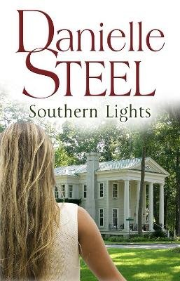 Southern Lights (Paperback, Export ed and Exclusive to Waterside Books and B2V): Danielle Steel