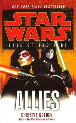 Star Wars: Fate of the Jedi - Allies (Electronic book text): Christie Golden