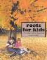 Roots for Kids - A Genealogy Guide for Young People (Paperback): Susan Provost Beller