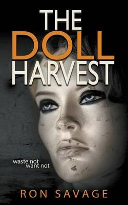 The Doll Harvest (Paperback): Ron Savage