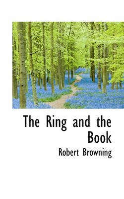 The Ring and the Book (Paperback): Robert Browning