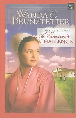 A Cousin's Challenge (Large print, Hardcover, large type edition): Wanda E. Brunstetter