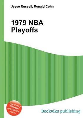 1979 NBA Playoffs (Paperback): Jesse Russell, Ronald Cohn