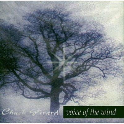 Chuck Girard - Voice of the Wind (CD): Chuck Girard