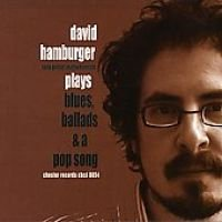 Hamburger David - Plays Blues Ballads & Pop Song (CD): Hamburger David