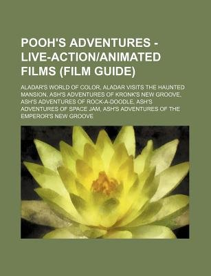 Pooh's Adventures - Live-Actionanimated Films (Film Guide) - Aladar's World of Color, Aladar Visits the Haunted...