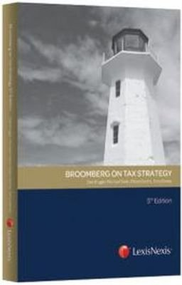 Broomberg On Tax Strategy (Paperback, 5th ed): E. B. Broomberg, Des Kruger