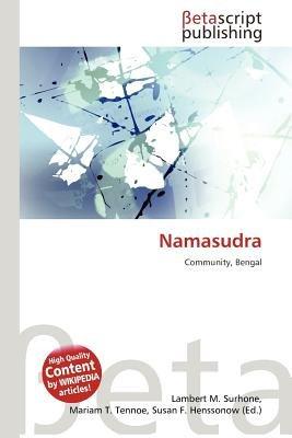Namasudra (Paperback): Lambert M. Surhone, Mariam T. Tennoe, Susan F. Henssonow