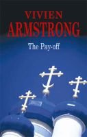 The Payoff (Large print, Hardcover, Large type / large print edition): Vivien Armstrong
