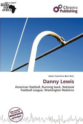 Danny Lewis (Paperback): Adam Cornelius Bert