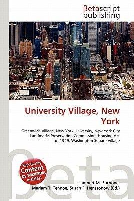 University Village, New York (Paperback): Lambert M. Surhone, Mariam T. Tennoe, Susan F. Henssonow